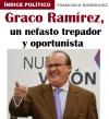 Graco Ramírez, un nefasto trepador y oportunista