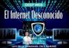 El Internet Desconocido