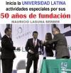 Inicia la UNIVERSIDAD LATINA actividades especiales por sus 50 años de fundación.