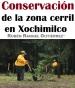 Conservación de la zona cerril en Xochimilco
