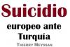 Suicidio europeo ante Turquía