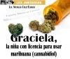 Graciela, la niña con licencia para usar marihuana