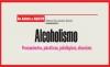 De adicto a ADICTO Alcoholismo, pensamientos, psicóticos, patológicos, obsesivos
